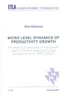 Micro Level Dynamics of Productivity Growth. An Empirical Analysis of the Great Leap in Finnish Manufacturing Productivity in 1975-2000 - A38