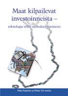 Maat kilpailevat investoinneista – teknologia vetää sijoituksia Suomeen - b173