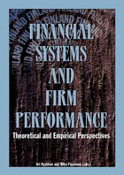 Financial Systems and Firm Performance. Theoretical and Empirical Perspectives - ETLA_B200