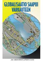 Globalisaatio saapui Varkauteen. Tapaustutkimus yritysten kansainvälistymisen tavoitteista ja vaikutuksista - B201
