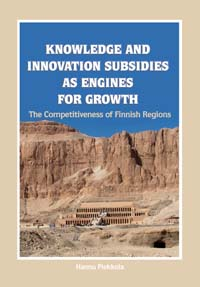 Knowledge and Innovation Subsidies as Engines for Growth. The Competitiveness of Finnish Regions - B216