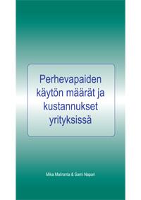 Perhevapaiden käytön määrät ja kustannukset yrityksissä - b229