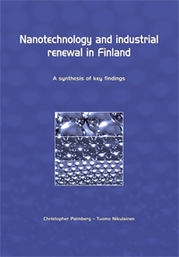 Nanotechnology and industrial renewal in Finland – A synthesis of key findings - B234