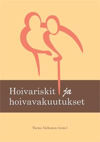 Hoivariskit ja hoivavakuutukset - hoivariskit_ja_hoivavakuutukset