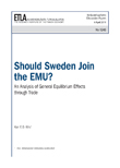 Should Sweden Join the EMU? An Analysis of General Equilibrium Effects through Trade - dp1245