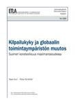 Kilpailukyky ja globaalin toimintaympäristön muutos – Suomen koneteollisuus maailmantaloudessa - dp1255