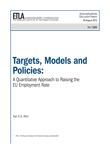 Targets, Models and Policies: A Quantitative Approach to Raising the EU Employment Rate - dp1282
