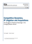 Competitive Dynamics, IP Litigation and Acquisitions – The Struggle for Positional Advantage in the Emerging Mobile Internet - dp1288