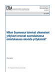 How foreign companies in Finland differ from Finnish-owned enterprises? (In Finnish with English abstract) - no_1279