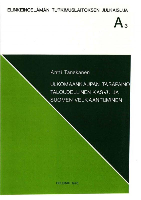 Ulkomaankaupan tasapaino, taloudellinen kasvu ja Suomen velkaantuminen - A3