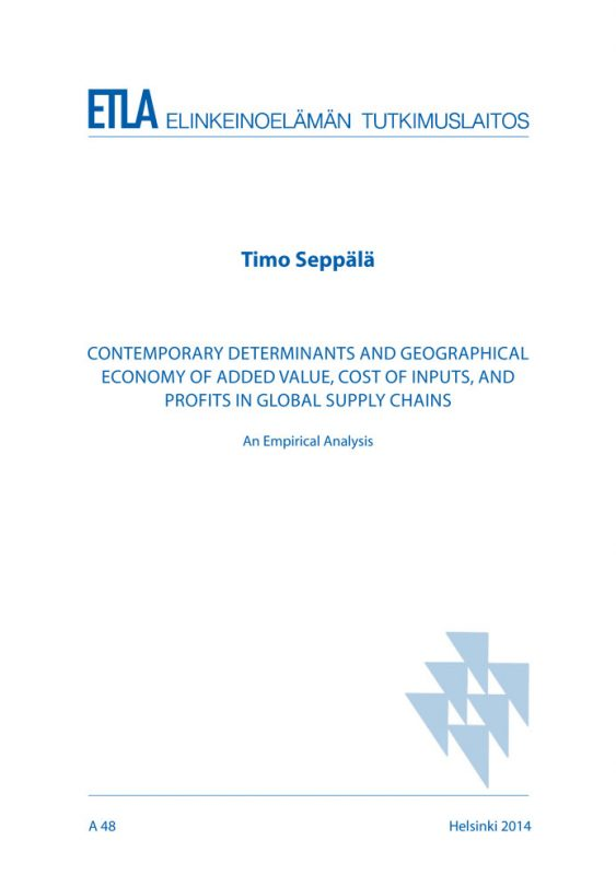 Contemporary Determinants and Geographical Economy of Added Value, Cost of Inputs, and Profits in Global Supply Chains. An empirical analysis - A48