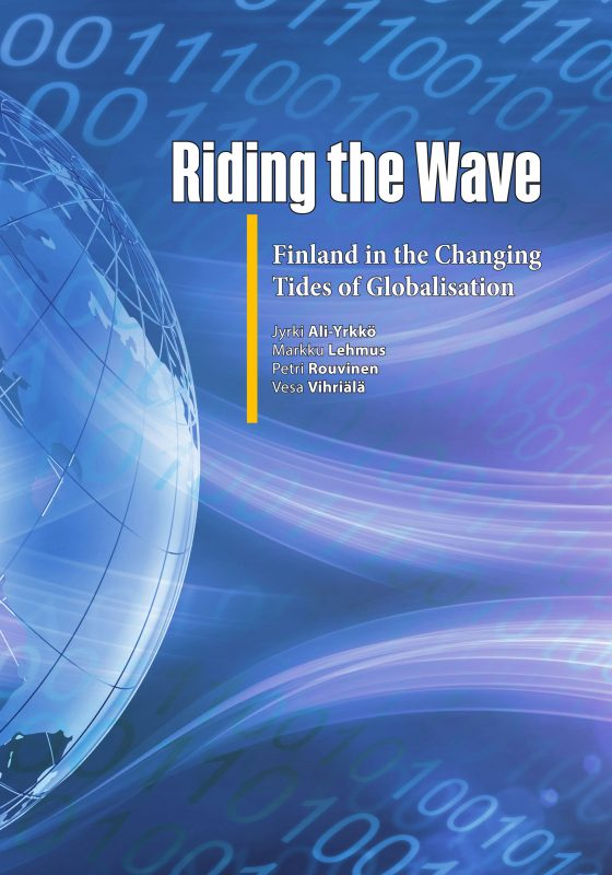 Riding the Wave: Finland in the Changing Tides of Globalisation - ETLA-B274