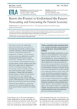 Know the Present to Understand the Future: Nowcasting and Forecasting the Finnish Economy - ETLA-Muistio-Brief-59