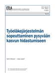 Työeläkejärjestelmän sopeuttaminen pysyvään kasvun hidastumiseen - ETLA-Raportit-Reports-13