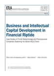 Business and Intellectual Capital Development in Financial Riptide – Case Studies of Finnish Biotechnology and Pharmaceutical Companies Dispersing into Global Value Chains - ETLA-Raportit-Reports-17