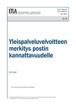 Yleispalveluvelvoitteen merkitys postin kannattavuudelle - ETLA-Raportit-Reports-19
