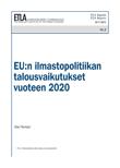 EU:n ilmastopolitiikan talousvaikutukset vuoteen 2020 - ETLA-Raportit-Reports-2