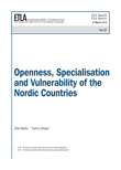 Openness, Specialisation and Vulnerability of the Nordic Countries - ETLA-Raportit-Reports-21