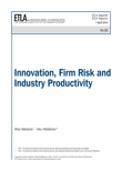 Innovation, Firm Risk and Industry Productivity - ETLA-Raportit-Reports-22