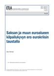 Competitiveness Disparities Behind the Economic Crisis in the Euro Area - ETLA-Raportit-Reports-23