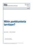 Why Do We Need a Banking Union? - ETLA-Raportit-Reports-26
