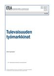 Tulevaisuuden työmarkkinat - ETLA-Raportit-Reports-30