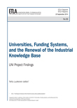Universities, Funding Systems, and the Renewal of the Industrial Knowledge Base: UNI Project Findings - ETLA-Raportit-Reports-33