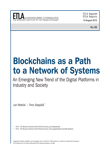 Blockchains as a Path to a Network of Systems – An Emerging New Trend of the Digital Platforms in Industry and Society - ETLA-Raportit-Reports-45