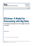 ETLAnow: A Model for Forecasting with Big Data – Forecasting Unemployment with Google Searches in Europe - ETLA-Raportit-Reports-54