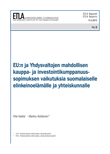 Effects of a Possible Transatlantic Trade and Investment Partnership for Finnish Firms and Society - ETLA-Raportit-Reports-8