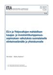 EU:n ja Yhdysvaltojen mahdollisen kauppa- ja investointikumppanuussopimuksen vaikutuksia suomalaiselle elinkeinoelämälle ja yhteiskunnalle - ETLA-Raportit-Reports-8