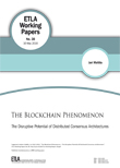 The Blockchain Phenomenon – The Disruptive Potential of Distributed Consensus Architectures - ETLA-Working-Papers-38