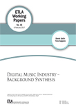 Digital Music Industry – Background Synthesis - ETLA-Working-Papers-48