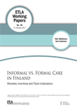 Informal vs. Formal Care in Finland: Monetary Incentives and Fiscal Implications - ETLA-Working-Papers-49