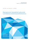 Maarajoitusten taloudelliset vaikutukset suomalaisissa yrityksissä ja kotitalouksissa - VNK-raportti-2015-19