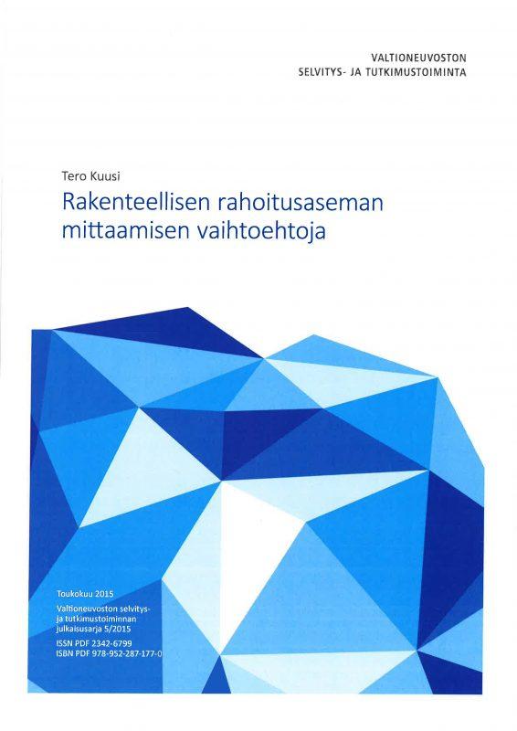 Rakenteellisen rahoitusaseman mittaamisen vaihtoehtoja - raportti_2015_5