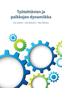 Työtehtävien ja palkkojen dynamiikka - tyotehtavien_ja_palkkojen_dynamiikka