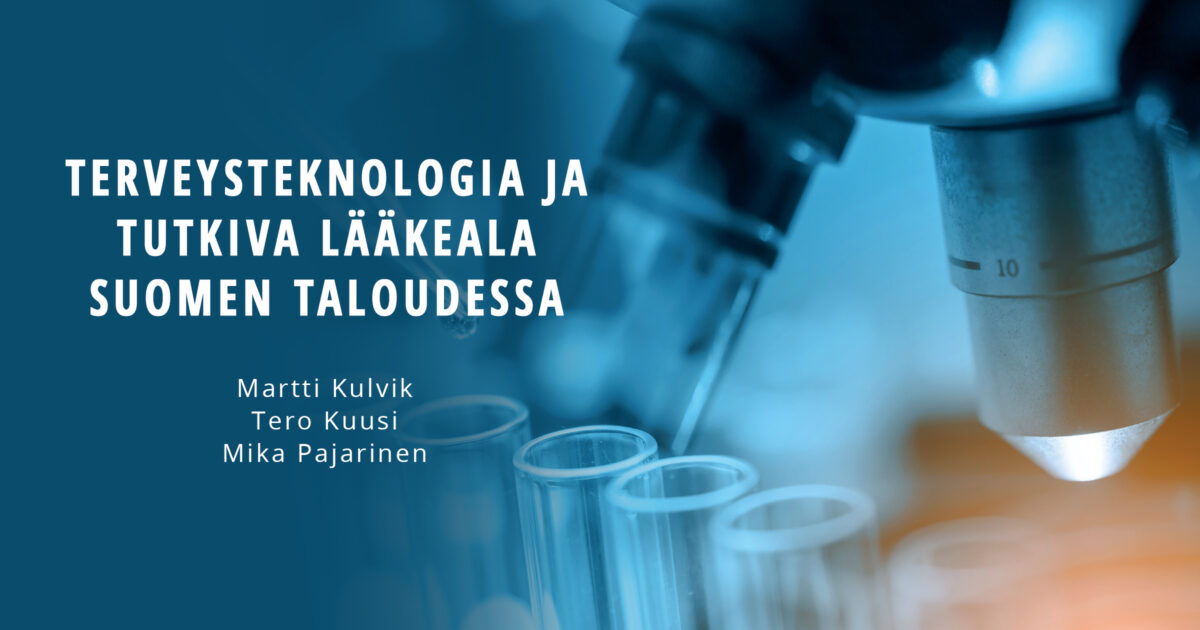 Terveysteknologia ja tutkiva lääkeala Suomen taloudessa
