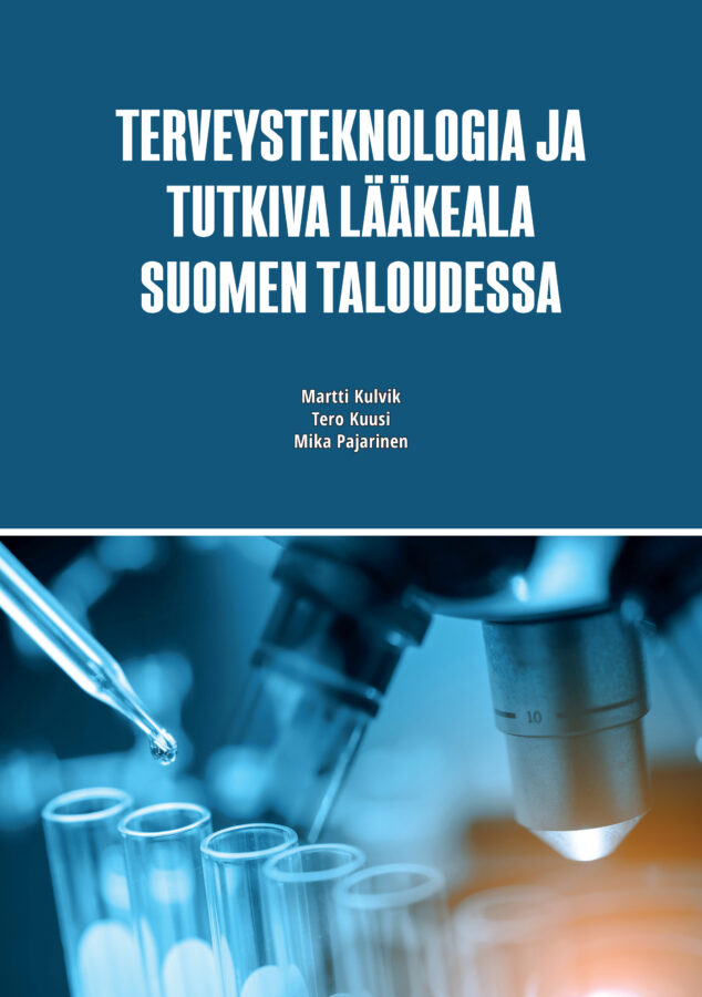 The Health Technology and Research-oriented Pharmaceutical Sector in the Finnish Economy - ETLA-B280