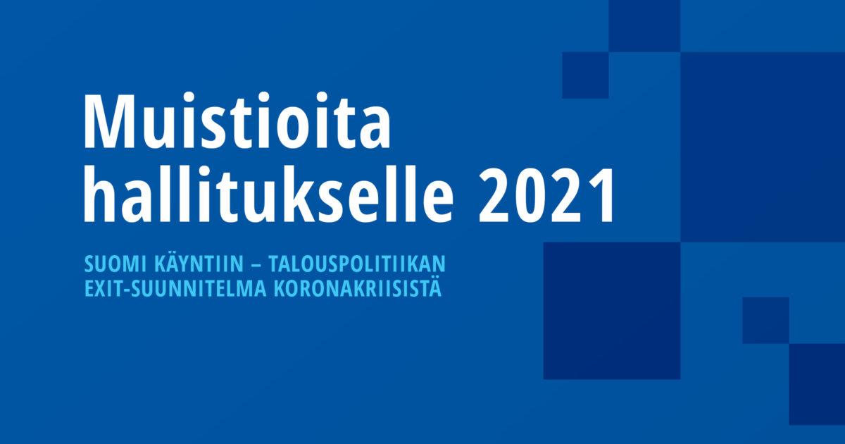 Muistioita hallitukselle 2021