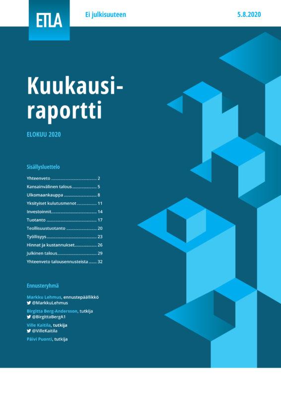 Kuukausiraportti, elokuu 2020 - ETLA-Kuukausiraportti-2020-08