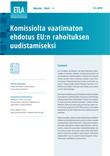 Komissiolta vaatimaton ehdotus EU:n rahoituksen uudistamiseksi - ETLA-Muistio-Brief-65