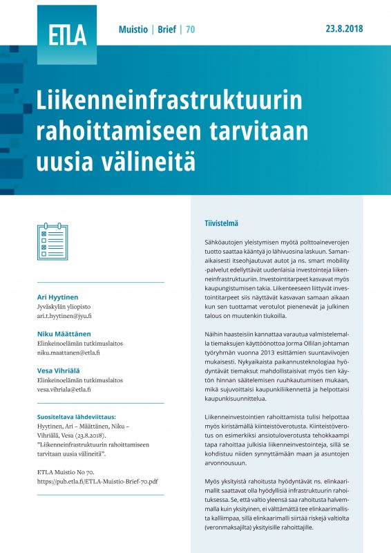 Finland Needs New Ways of Financing Transport Infrastructure - ETLA-Muistio-Brief-70