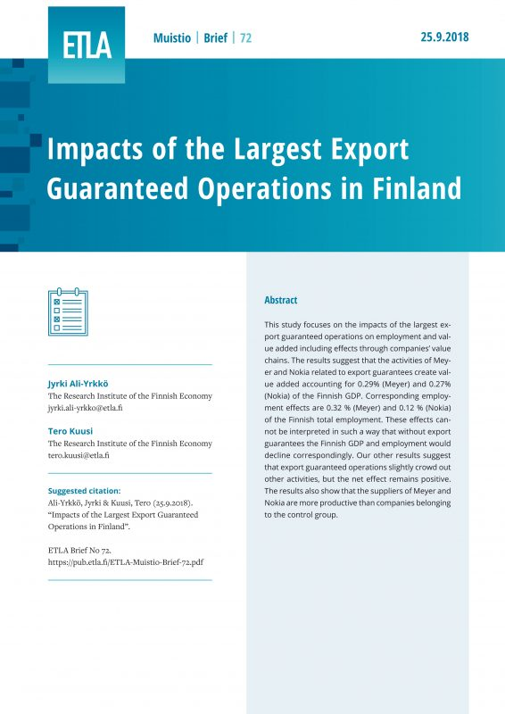 Impacts of the Largest Export Guaranteed Operations in Finland - ETLA-Muistio-Brief-72