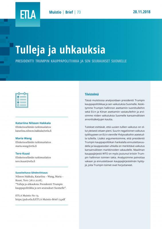 Tulleja ja uhkauksia: Presidentti Trumpin kauppapolitiikka ja sen seuraukset Suomelle - ETLA-Muistio-Brief-73