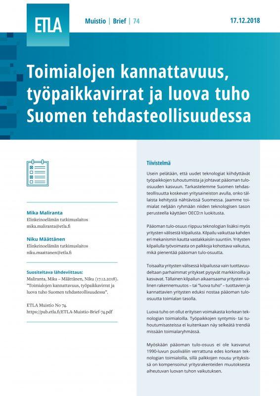 Toimialojen kannattavuus, työpaikkavirrat ja luova tuho Suomen tehdasteollisuudessa - ETLA-Muistio-Brief-74