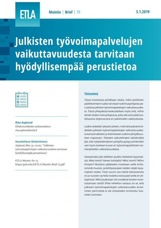 We Need More Useful Basic Knowledge about the Effectiveness of Public Employment Services - ETLA-Muistio-Brief-75