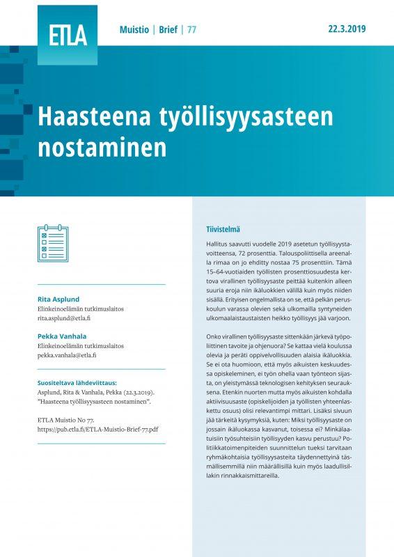 Haasteena työllisyysasteen nostaminen - ETLA-Muistio-Brief-77