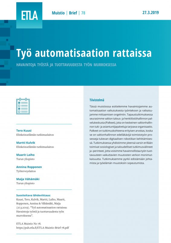 Analyzing the Transformation of Work and Its Effects on Productivity in the Age of Automatization? - ETLA-Muistio-Brief-78