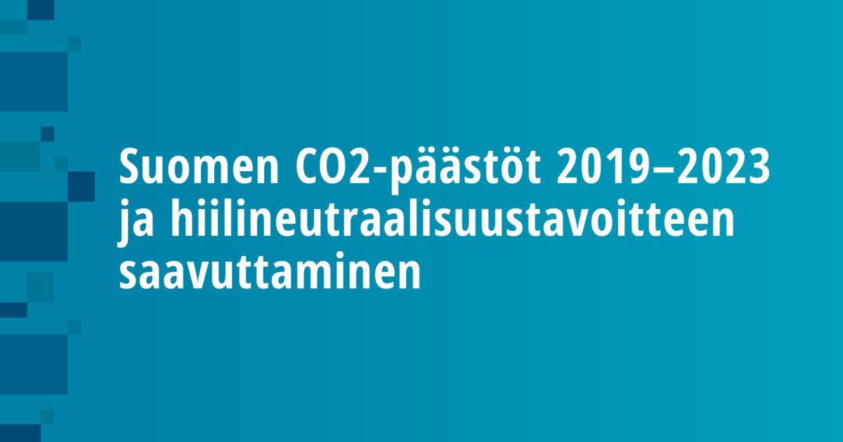 Suomen CO2-päästöt 2019–2023 ja hiilineutraalisuustavoitteen saavuttaminen